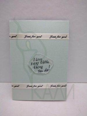 "Handmade gift card - ""I Love Every little thing you do"""